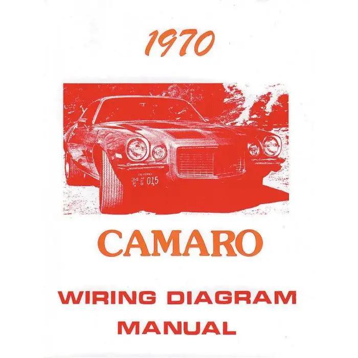 Camaro Wiring Diagram Manual 1970